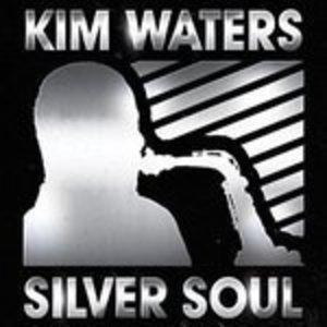 Album  Cover Kim Waters - Silver Soul on RED RIVER ENTERTAINMENT Records from 2014