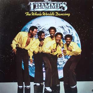 Front Cover Album The Trammps - The Whole World's Dancing