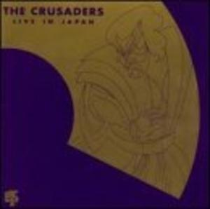 Album  Cover Crusaders - Live In Japan on GRP Records from 1981