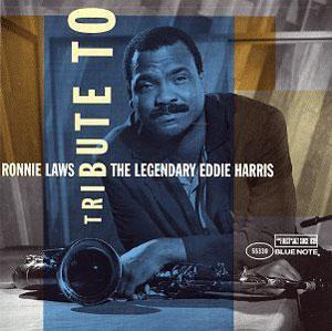 Album  Cover Ronnie Laws - Tribute To Legendary Eddie Harris on BLUE NOTE Records from 1996
