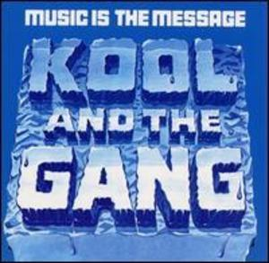 Album  Cover Kool & The Gang - Music Is The Message on DE-LITE Records from 1972