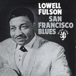 Album  Cover Lowell Fulson - San Francisco Blues on BLACK LION Records from 1988