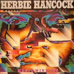 Album  Cover Herbie Hancock - Magic Windows on CBS Records from 1981