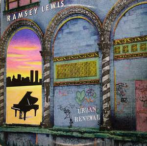 Album  Cover Ramsey Lewis - Urban Renewal on COLUMBIA Records from 1989