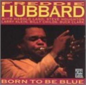 Album  Cover Freddie Hubbard - Born To Be Blue on PABLO TODAY (PABLO) Records from 1982