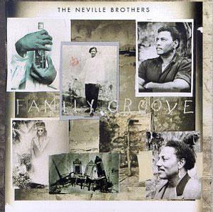 Album  Cover The Neville - Family Groove on A&M Records from 1992