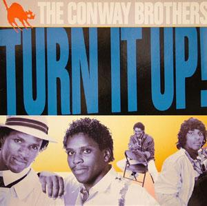 Album  Cover The Conway Brothers - Turn It Up on 10 Records from 1986