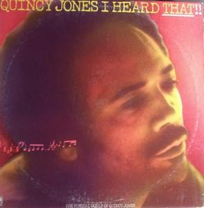Album  Cover Quincy Jones - I Heard That! on A&M Records from 1976