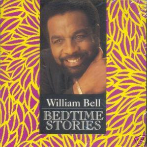 Album  Cover William Bell - Bedtime Stories on ICHIBAN Records from 1992