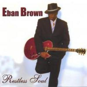 Album  Cover Eban Brown - Restless Soul on STARDOM RECORDS Records from 2004