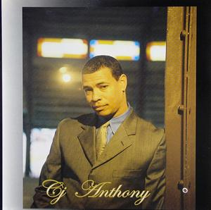 Album  Cover C.j. Anthony - I Let Heaven Go on CRDAJO Records from 2005