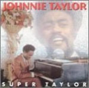 Album  Cover Johnnie Taylor - Super Taylor on STAX Records from 1974