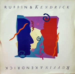 Album  Cover Ruffin & Kendrick - Ruffin & Kendrick on RCA Records from 1987