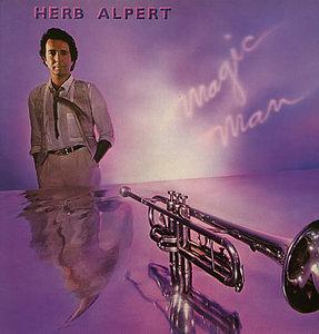 Album  Cover Herb Alpert - Magic Man on A&M Records from 1981