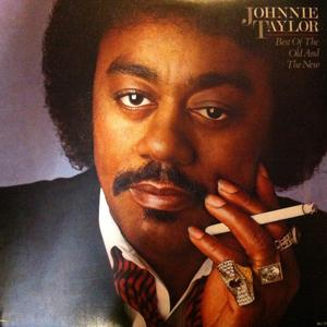 Front Cover Album Johnnie Taylor - Best Of The Old And The New