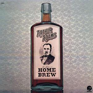 Album  Cover Arthur Adams - Home Brew on FANTASY Records from 1975