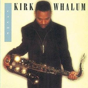 Album  Cover Kirk Whalum - Cache on COLUMBIA Records from 1993