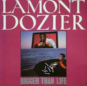 Album  Cover Lamont Dozier - Bigger Than Life on MEGAPHONE Records from 1983