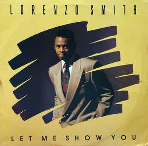 Album  Cover Lorenzo Smith - Let Me Show You on ALPHA INTERNATIONAL Records from 1990