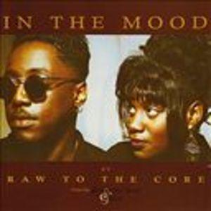 Album  Cover Raw To The Core - In The Mood (feat. Samantha Scott And Juice) on KGR Records from 1994