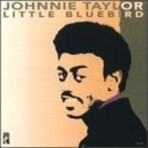 Front Cover Album Johnnie Taylor - Little Bluebird