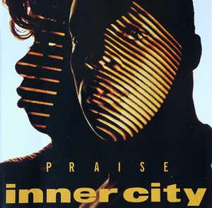 Album  Cover Inner City - Praise on VIRGIN Records from 1992