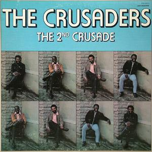 Album  Cover Crusaders - The 2nd Crusade on CHISA Records from 1972
