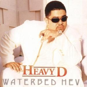 Album  Cover Heavy D & The Boyz - Waterbed Hev on UPTOWN Records from 1997