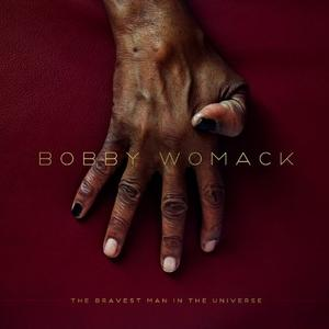 Front Cover Album Bobby Womack - The Bravest Man In The Universe