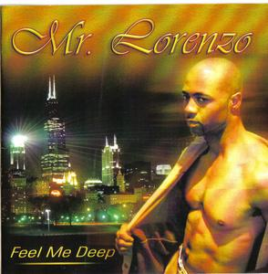 Album  Cover Mr. Lorenzo - Feel Me Deep on LT3 Records from 2005