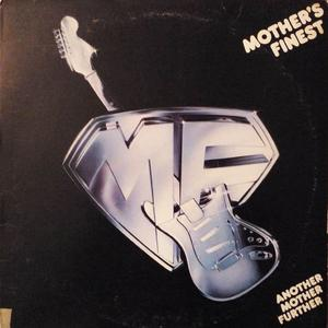 Album  Cover Mother's Finest - Another Mother Further on EPIC Records from 1977