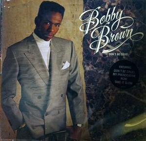 Album  Cover Bobby Brown - Don't Be Cruel on MCA Records from 1988