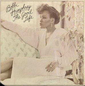 Album  Cover Bobbi Humphrey - The Good Life on EPIC Records from 1979