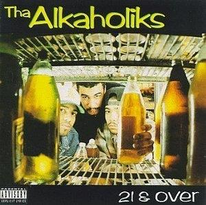 Album  Cover Tha Alkaholiks - 21 & Over on LOUD Records from 1993