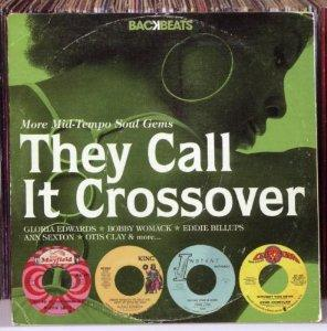 Front Cover Album Various Artists - They Call It Crossover-More Mid-Tempo Soul Gems