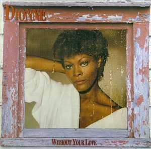 Album  Cover Dionne Warwick - Without Your Love on ARISTA Records from 1985