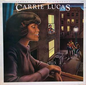 Album  Cover Carrie Lucas - Street Corner Symphony on SOUL TRAIN Records from 1978