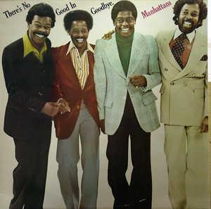 Front Cover Album The Manhattans - There's No Good In Goodbye