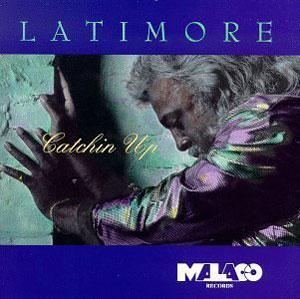Album  Cover Latimore - Catchin' Up on  Records from 1994