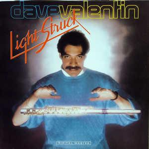 Album  Cover Dave Valentin - Light Struck on GRP Records from 1986