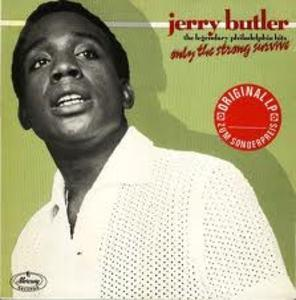 Front Cover Album Jerry Butler - Only The Strong Survive (the Legendary Philadelphia Hits