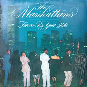 Album  Cover The Manhattans - Forever By Your Side on CBS Records from 1983
