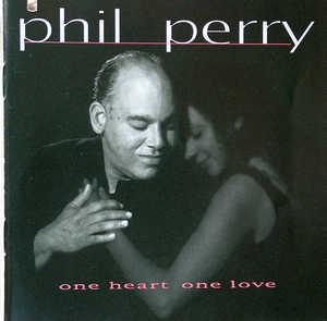 Front Cover Album Phil Perry - One Heart, One Love