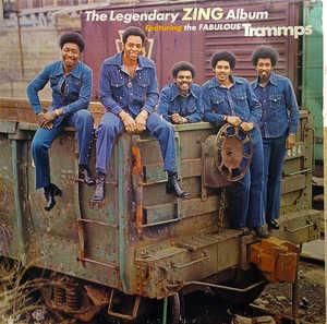 Album  Cover The Trammps - The Legendary Zing Album on BUDDAH Records from 1975