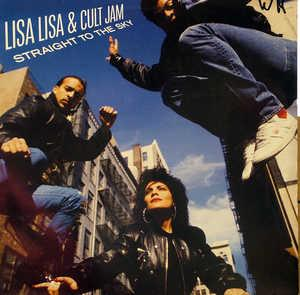 Album  Cover Lisa Lisa & Cult Jam - Straight To The Sky on CBS Records from 1989