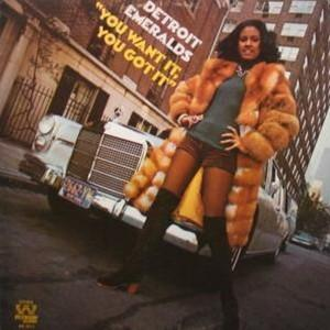 Album  Cover Detroit Emeralds - You Want It, You Got It on WESTBOUND Records from 1972