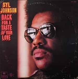 Album  Cover Syl Johnson - Back For A Taste Of Your Love on HI Records from 1973