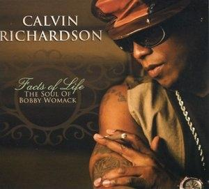 Album  Cover Calvin Richardson - Facts Of Life: The Soul Of Bobby Womack on SHANACHIE Records from 2009