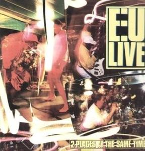 Album  Cover E.u. - 2 Places At The Same Time on ISLAND Records from 1986