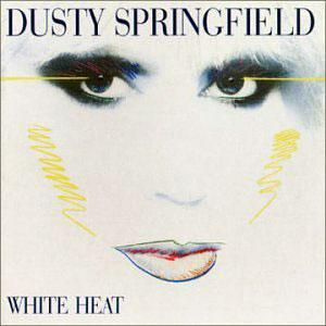 Album  Cover Dusty Springfield - White Heat on CASABLANCA Records from 1982